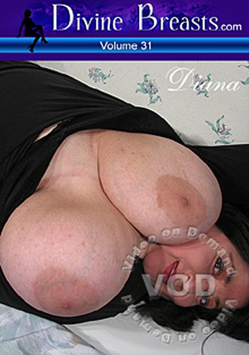Loving Diana – Divine Breasts Volume 31