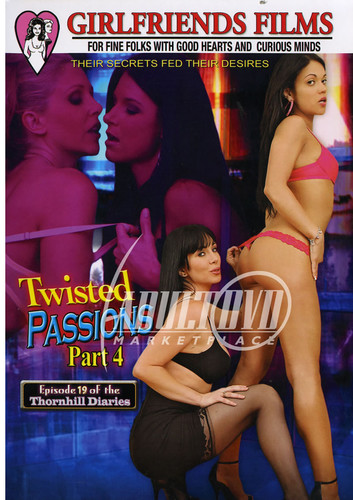 Twisted Passions #4 (GIRLFRIENDS FILMS)