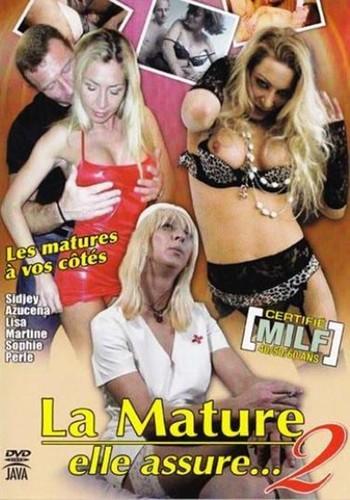 La Mature Elle Assure 2 (2009)